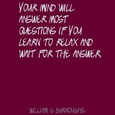 YOUR MIND WILL ANSWER